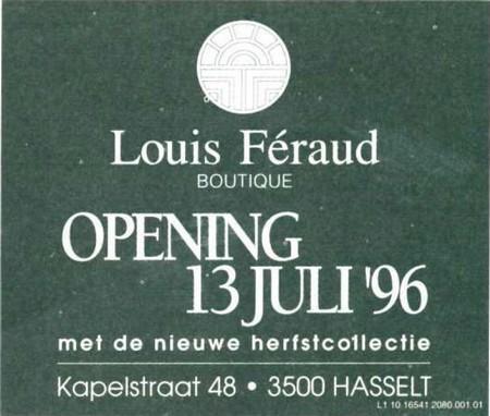 Advertentie 'Opening Boutique Louis Féraud', Kapelstraat 48 (uit: Het Belang van Limburg, 13-07-1996, p. 1)